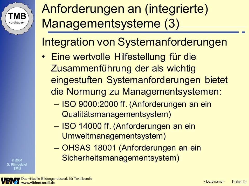 Anforderungen an (integrierte) Managementsysteme (3)