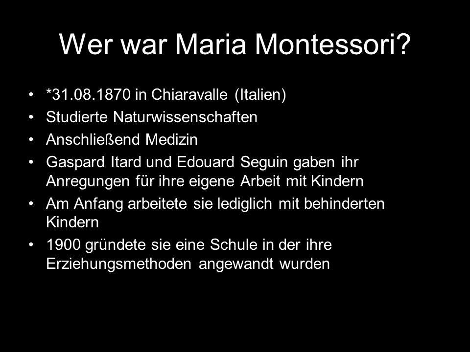Wer war Maria Montessori