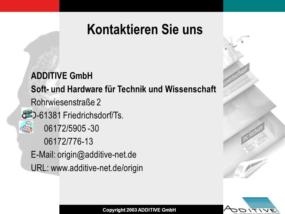 Kontaktieren Sie uns ADDITIVE GmbH