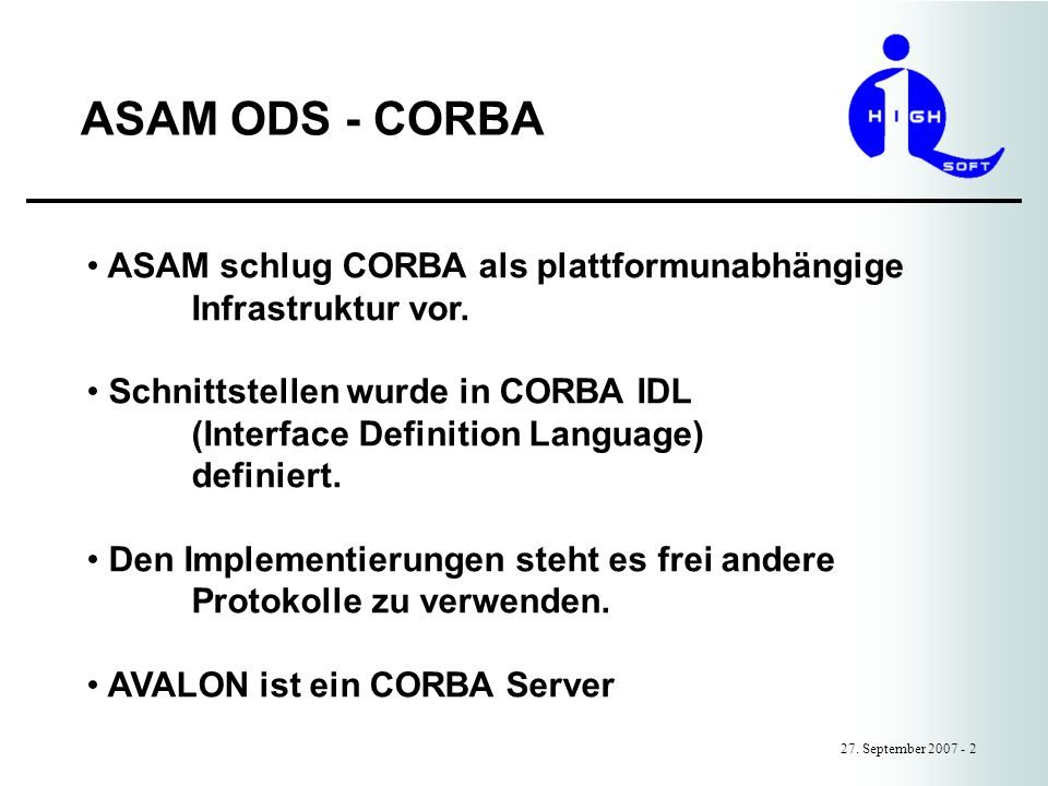 ASAM ODS - CORBA ASAM schlug CORBA als plattformunabhängige