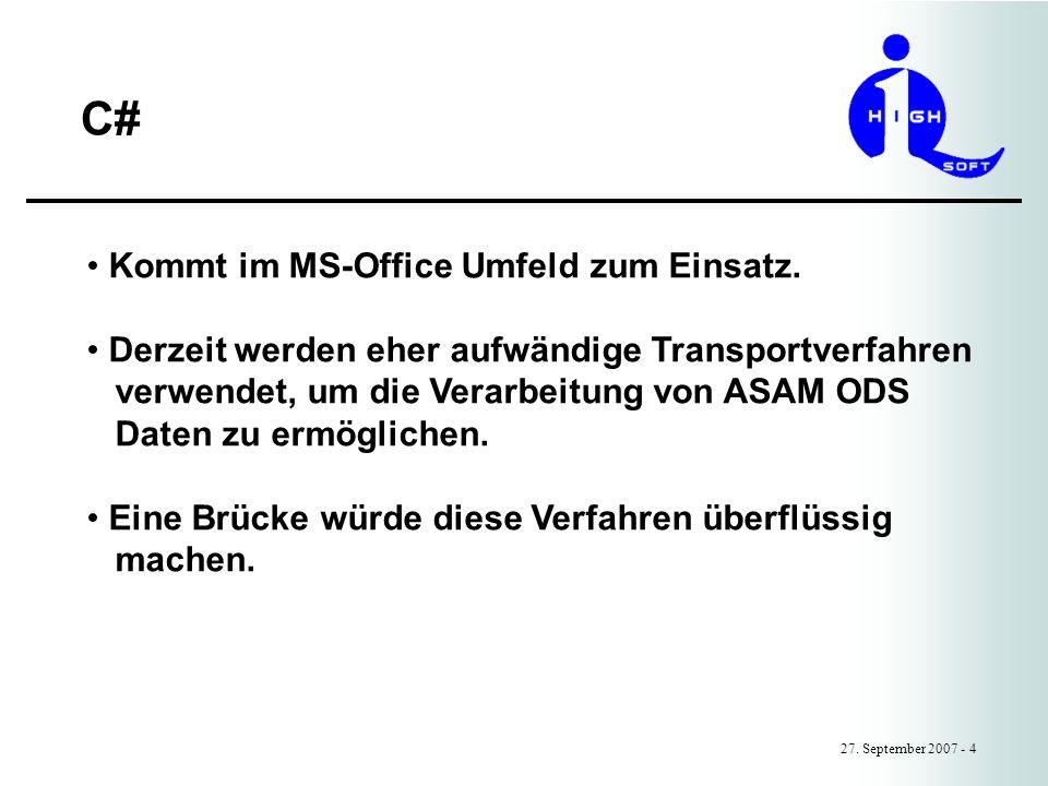 C# Kommt im MS-Office Umfeld zum Einsatz.