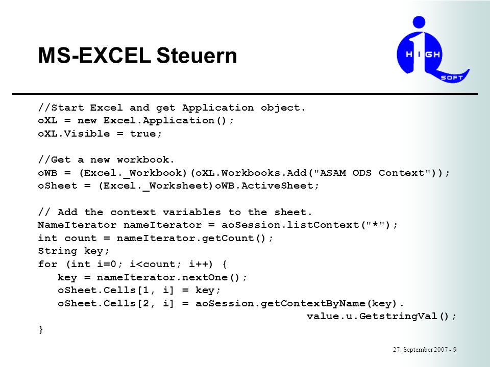 MS-EXCEL Steuern //Start Excel and get Application object.