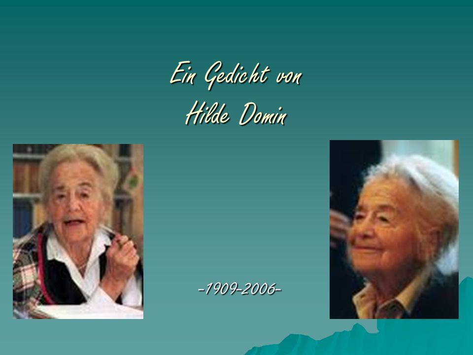 Ein Gedicht von Hilde Domin