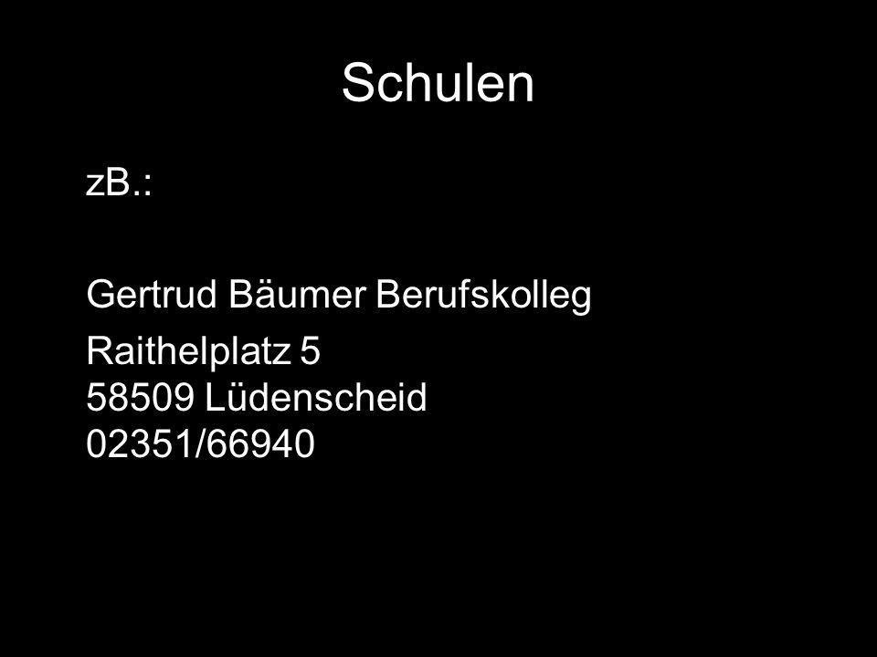 Schulen zB.: Gertrud Bäumer Berufskolleg