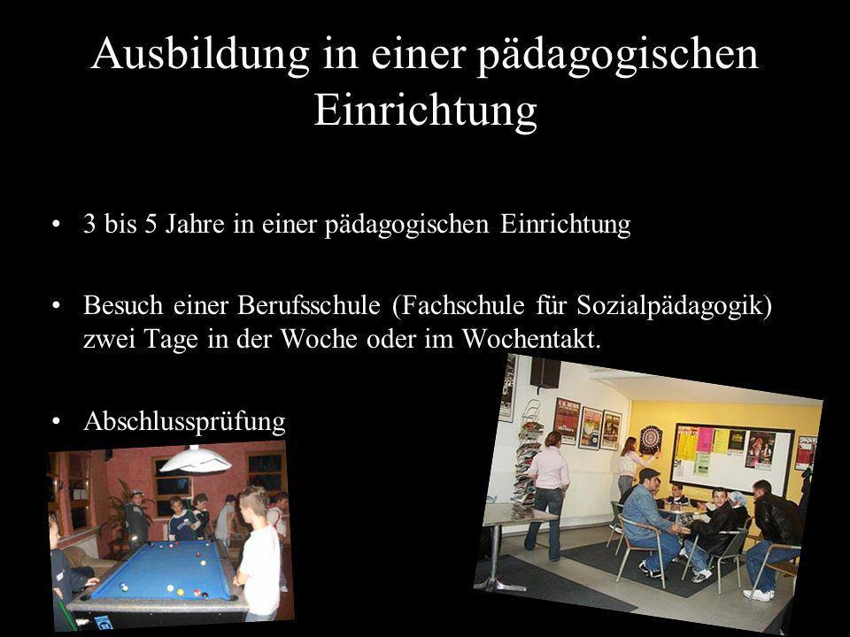 Ausbildung in einer pädagogischen Einrichtung