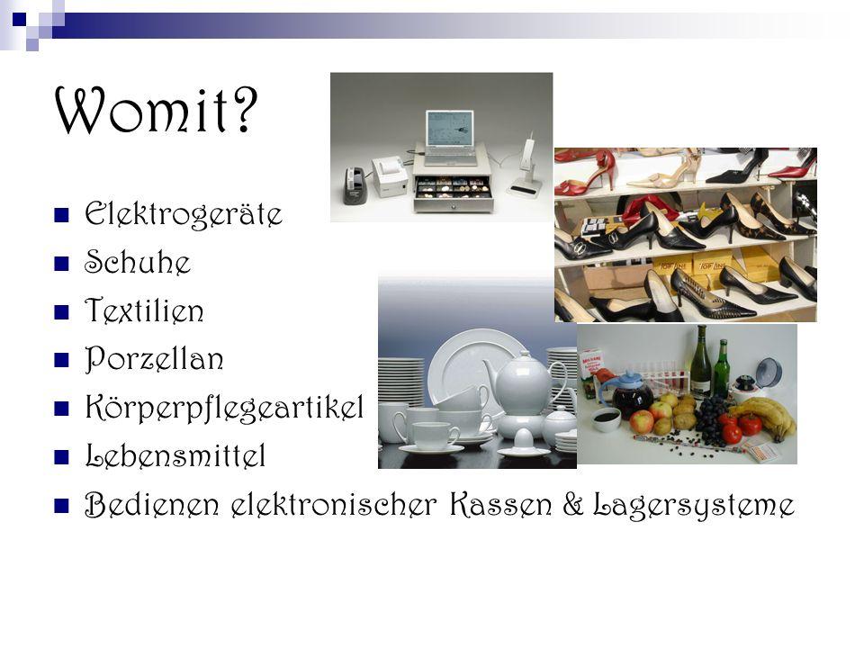 Womit Elektrogeräte Schuhe Textilien Porzellan Körperpflegeartikel