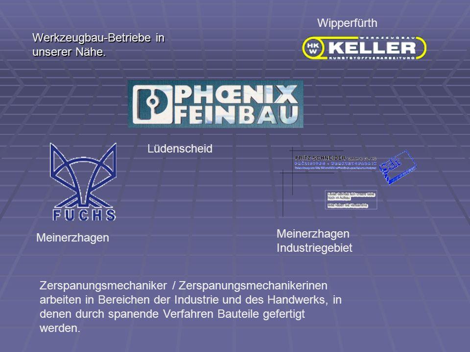 Wipperfürth Werkzeugbau-Betriebe in unserer Nähe. Lüdenscheid. Meinerzhagen Industriegebiet. Meinerzhagen.