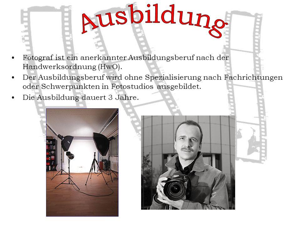 Ausbildung Fotograf ist ein anerkannter Ausbildungsberuf nach der Handwerksordnung (HwO).