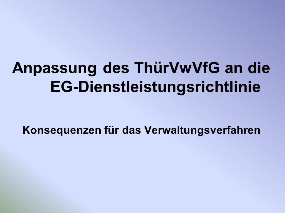 Anpassung des ThürVwVfG an die EG-Dienstleistungsrichtlinie