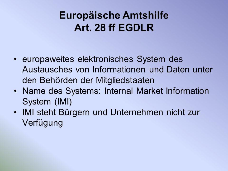 Europäische Amtshilfe Art. 28 ff EGDLR