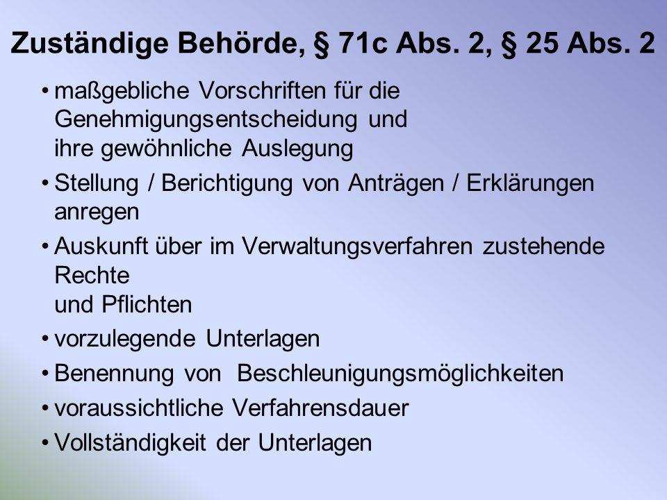 Zuständige Behörde, § 71c Abs. 2, § 25 Abs. 2