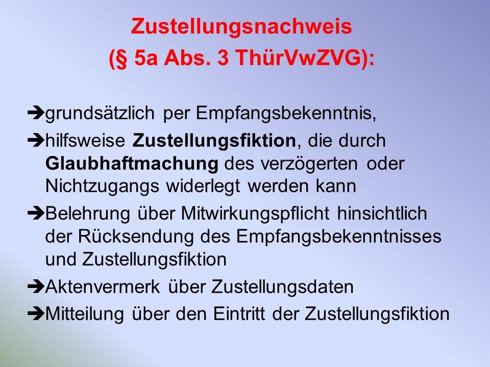 Zustellungsnachweis (§ 5a Abs. 3 ThürVwZVG):