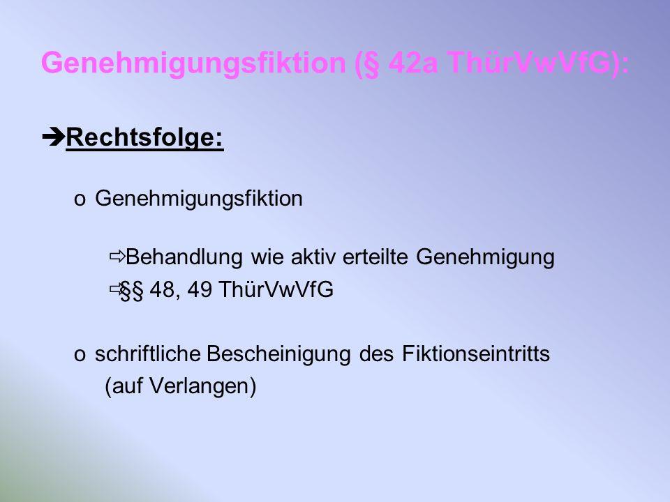 Genehmigungsfiktion (§ 42a ThürVwVfG):