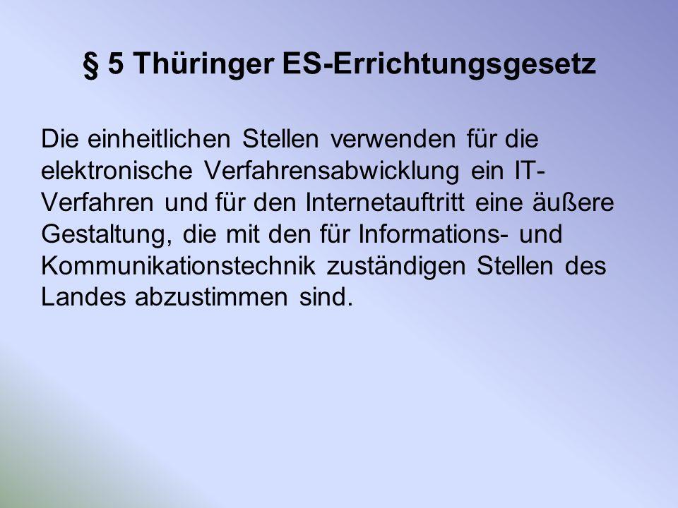 § 5 Thüringer ES-Errichtungsgesetz