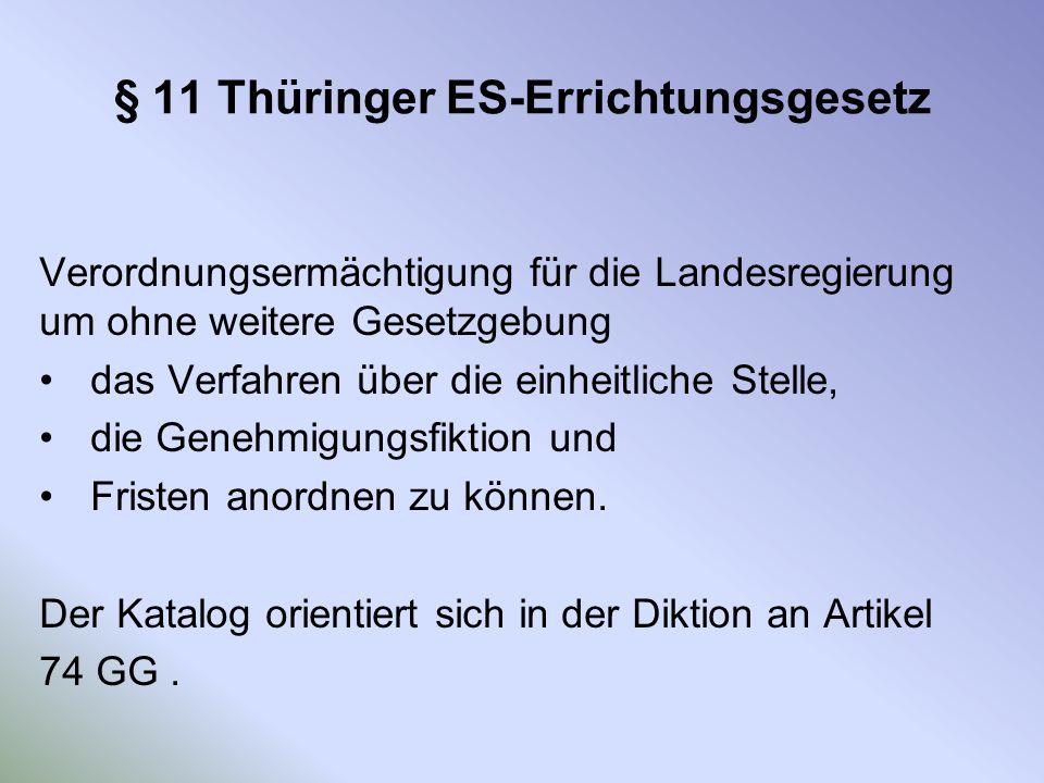 § 11 Thüringer ES-Errichtungsgesetz
