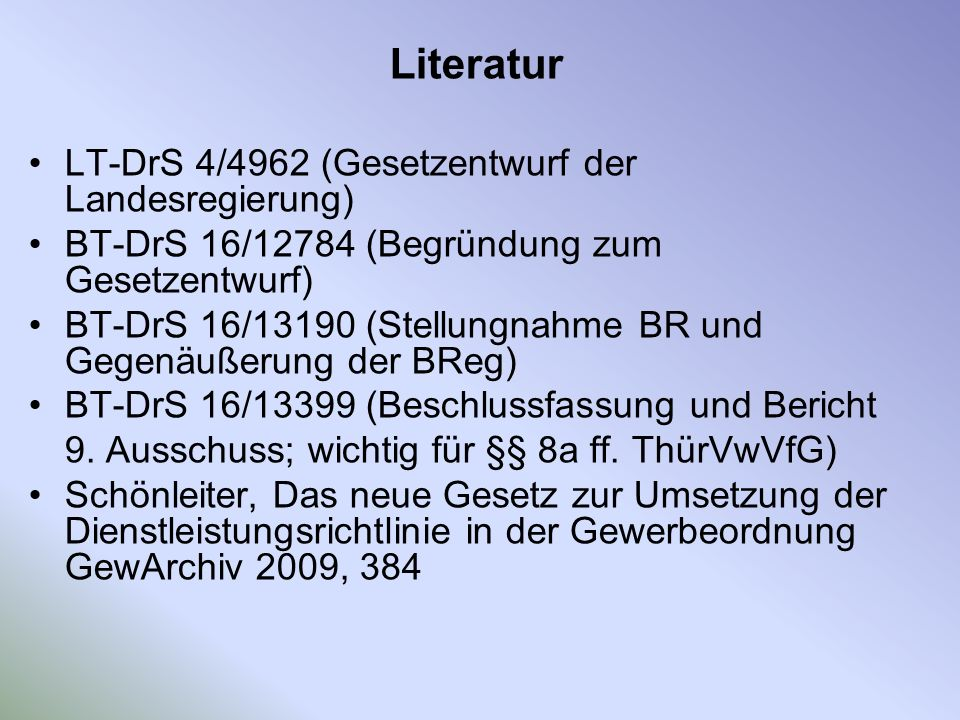 Literatur LT-DrS 4/4962 (Gesetzentwurf der Landesregierung)