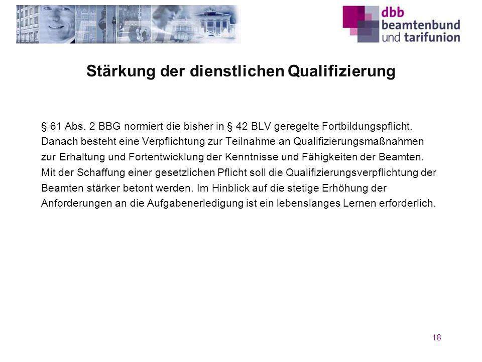 Stärkung der dienstlichen Qualifizierung