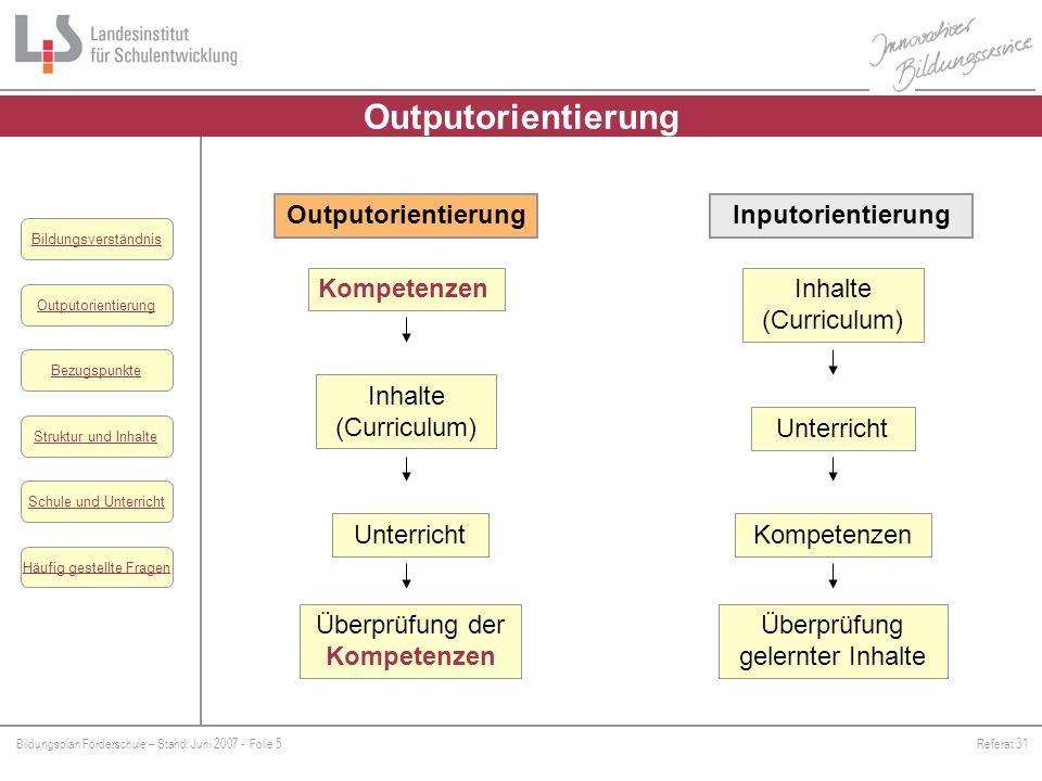 Outputorientierung Outputorientierung Inputorientierung Kompetenzen
