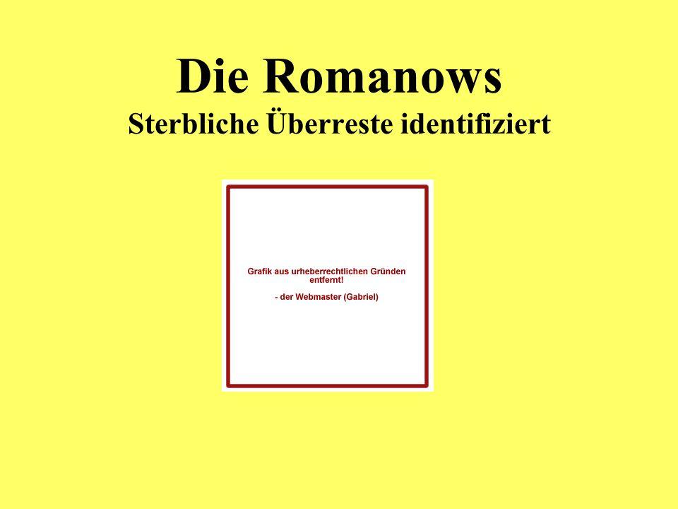 Die Romanows Sterbliche Überreste identifiziert