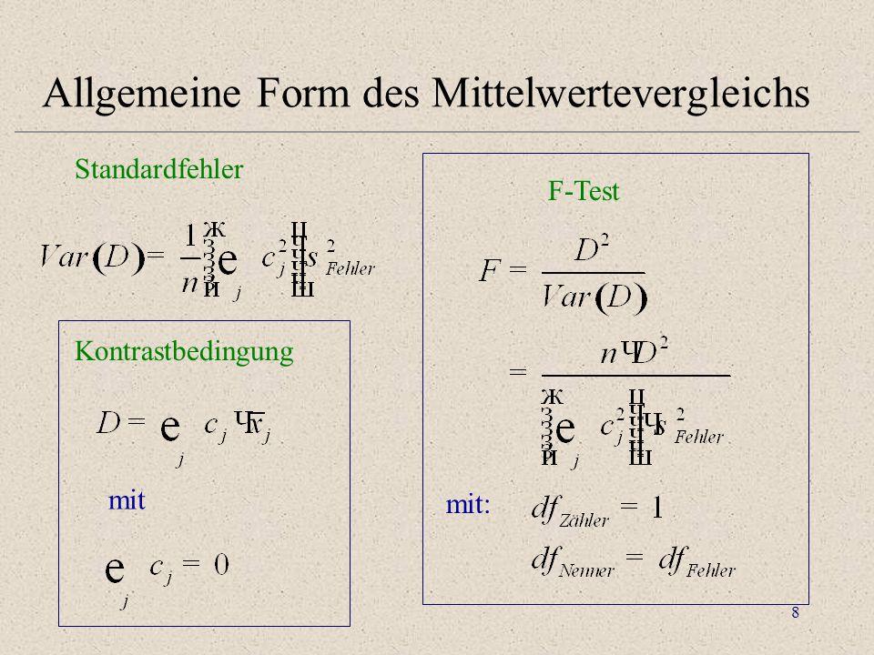 Allgemeine Form des Mittelwertevergleichs