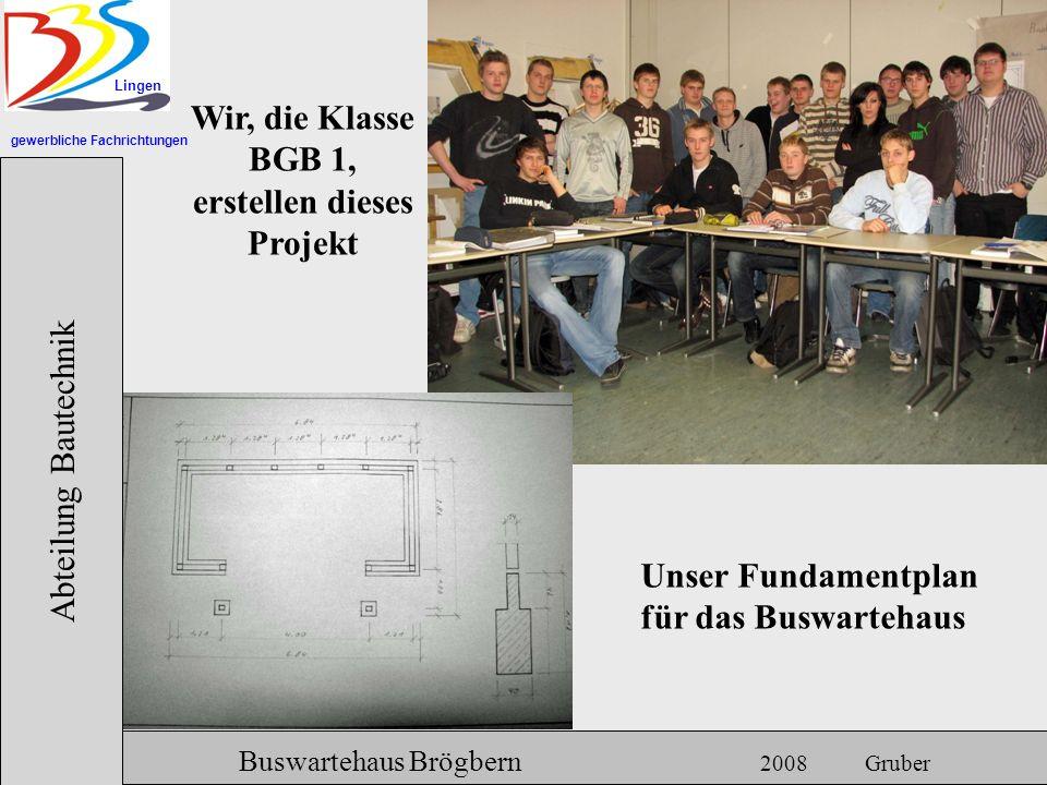 Wir, die Klasse BGB 1, erstellen dieses Projekt