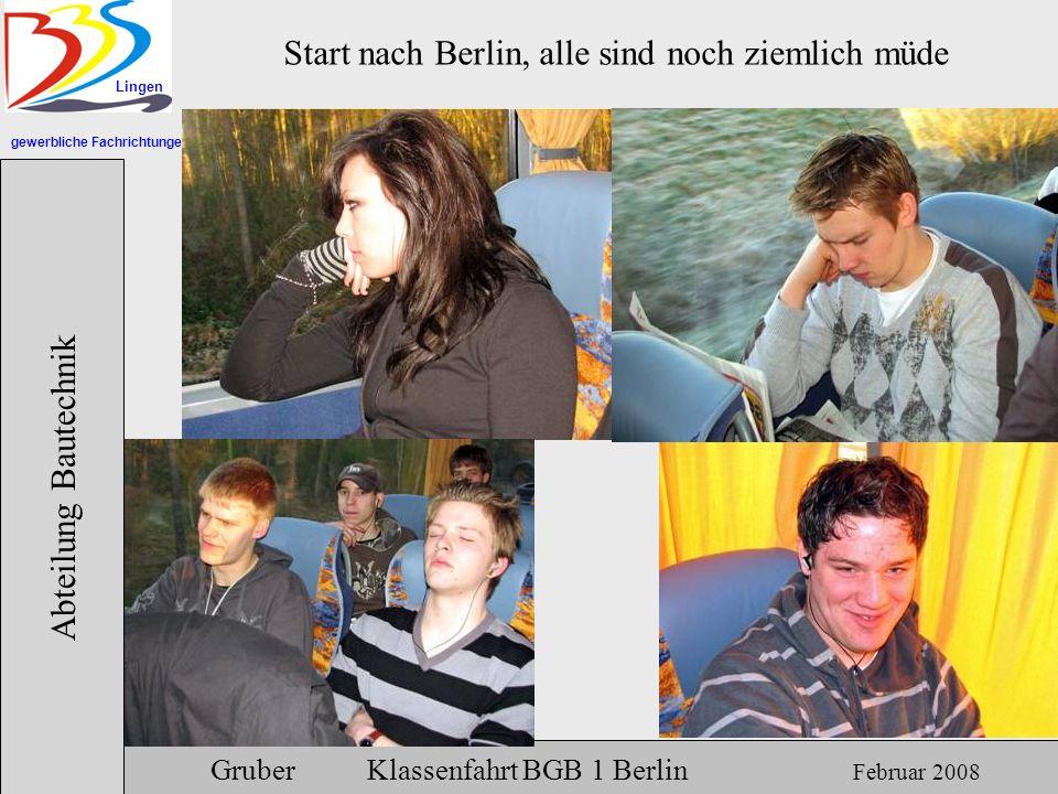 Start nach Berlin, alle sind noch ziemlich müde
