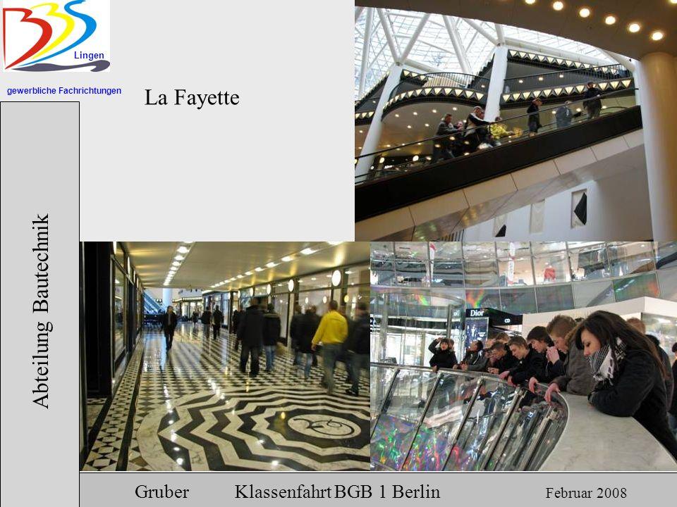 La Fayette Abteilung Bautechnik