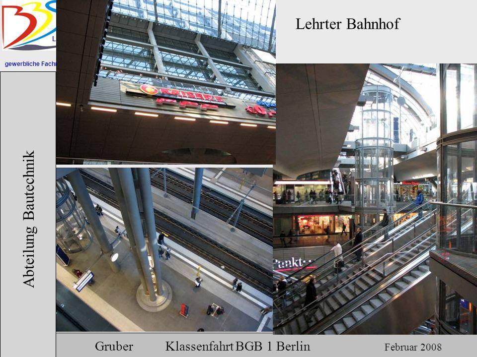 Lehrter Bahnhof Abteilung Bautechnik