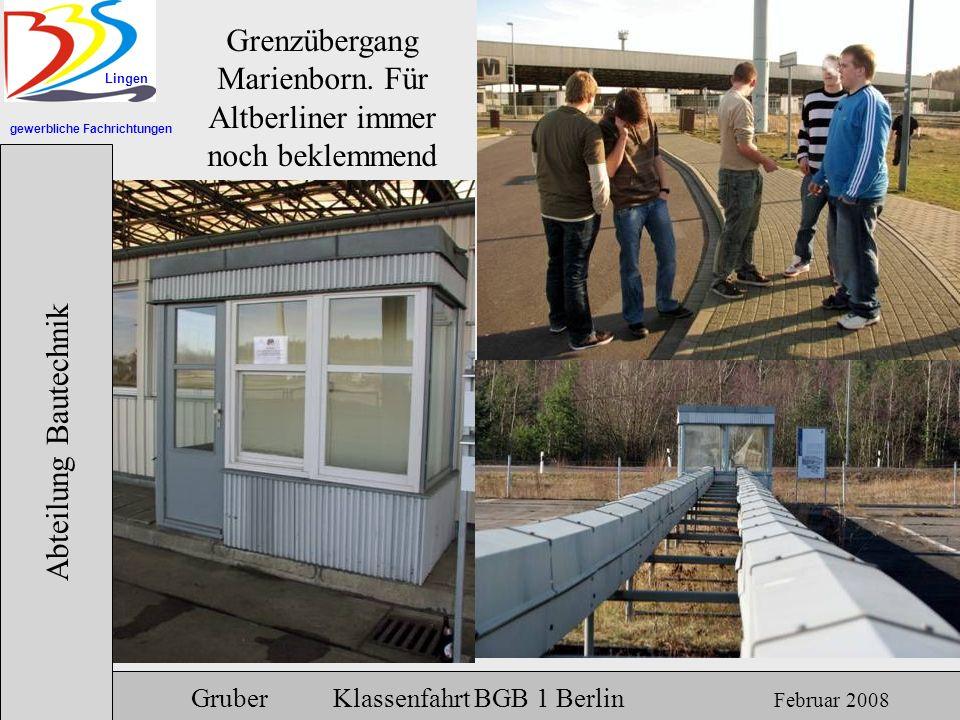 Grenzübergang Marienborn. Für Altberliner immer noch beklemmend
