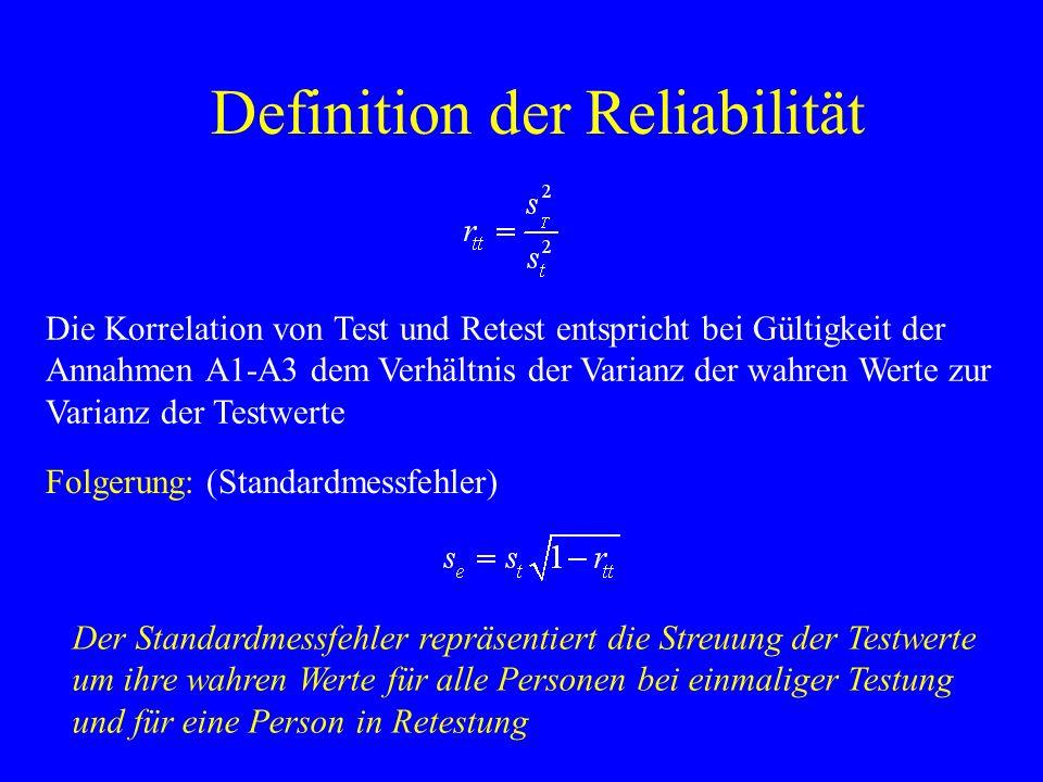 Definition der Reliabilität