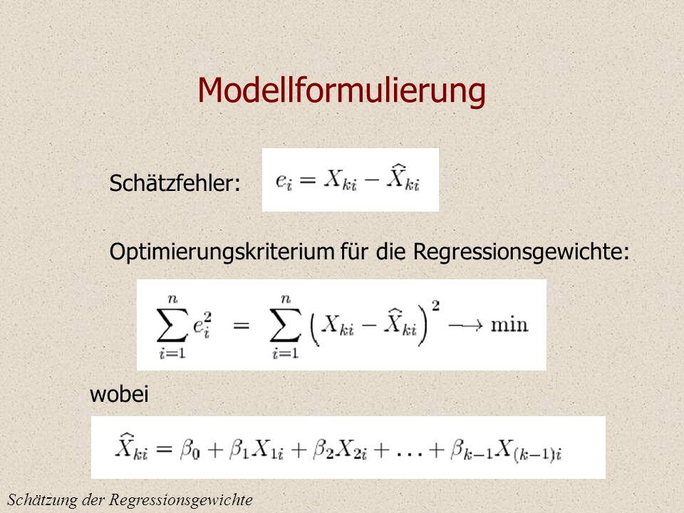 Modellformulierung Schätzfehler: