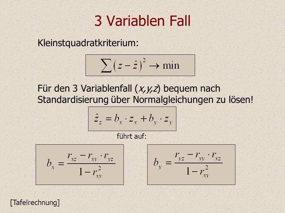 3 Variablen Fall Kleinstquadratkriterium: