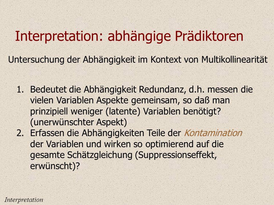 Interpretation: abhängige Prädiktoren