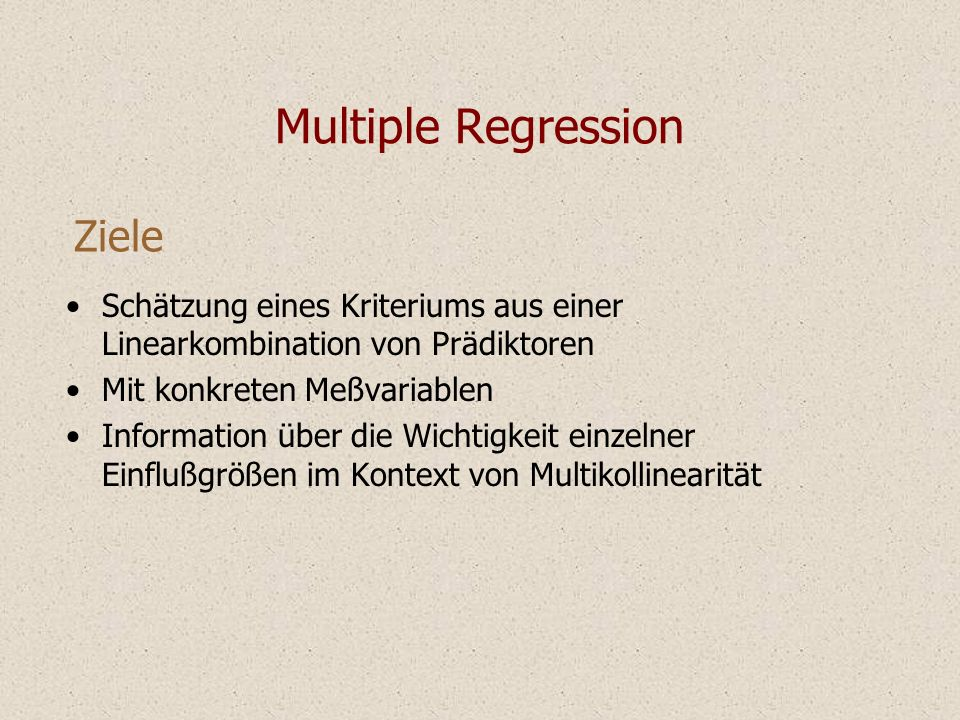 Multiple Regression Ziele