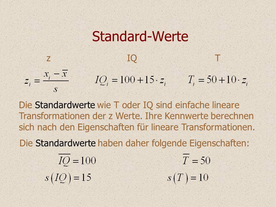 Standard-Werte z. IQ. T. Die Standardwerte wie T oder IQ sind einfache lineare. Transformationen der z Werte. Ihre Kennwerte berechnen.