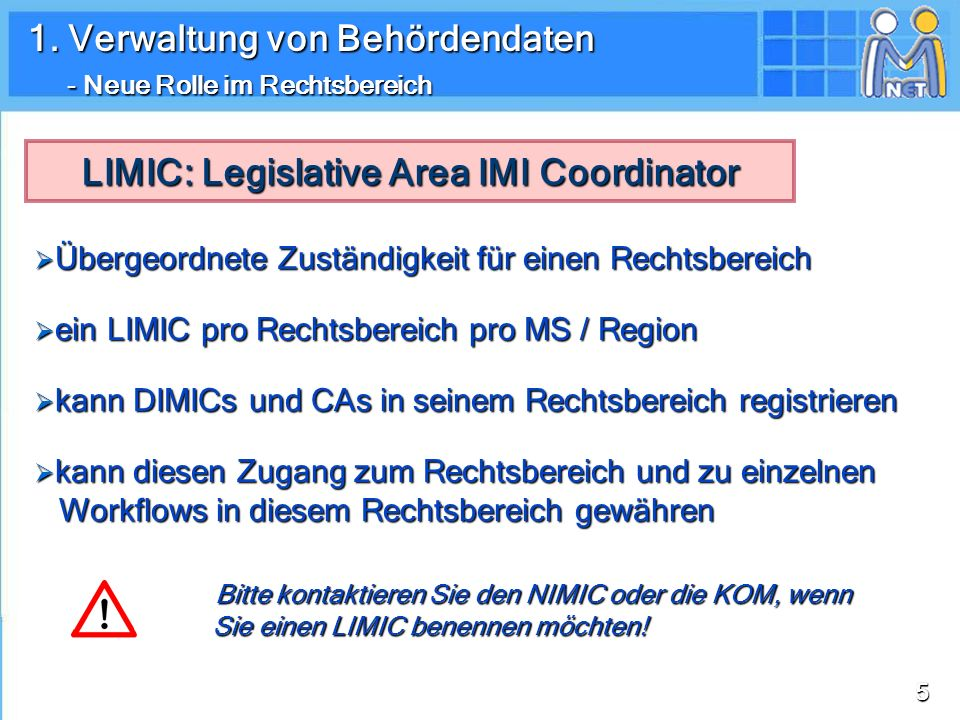 LIMIC: Legislative Area IMI Coordinator