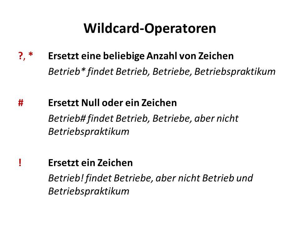 Wildcard-Operatoren