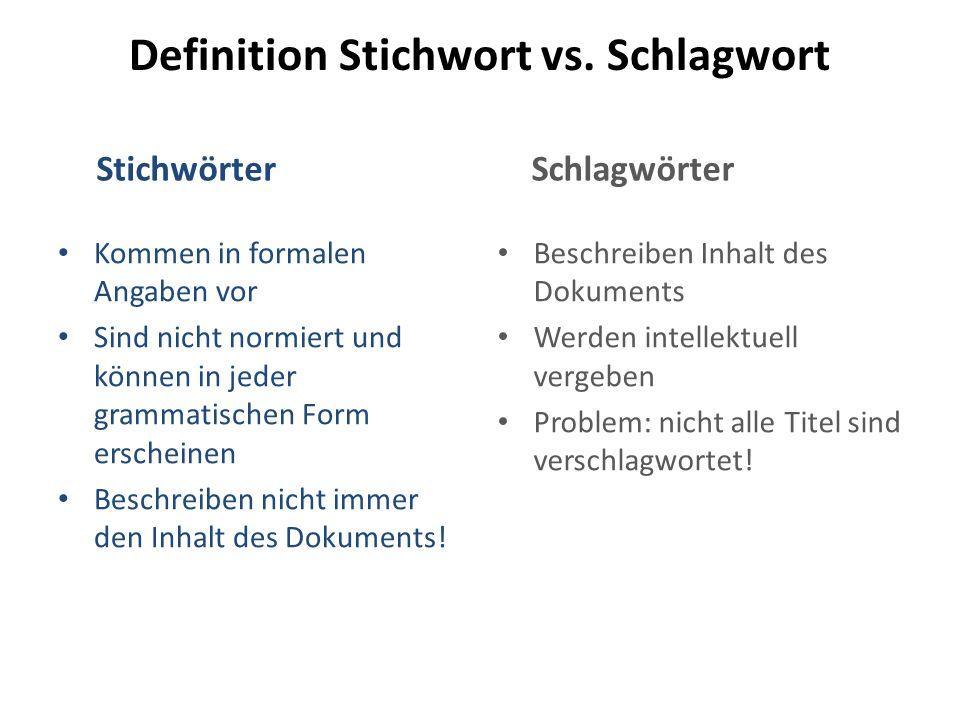 Definition Stichwort vs. Schlagwort