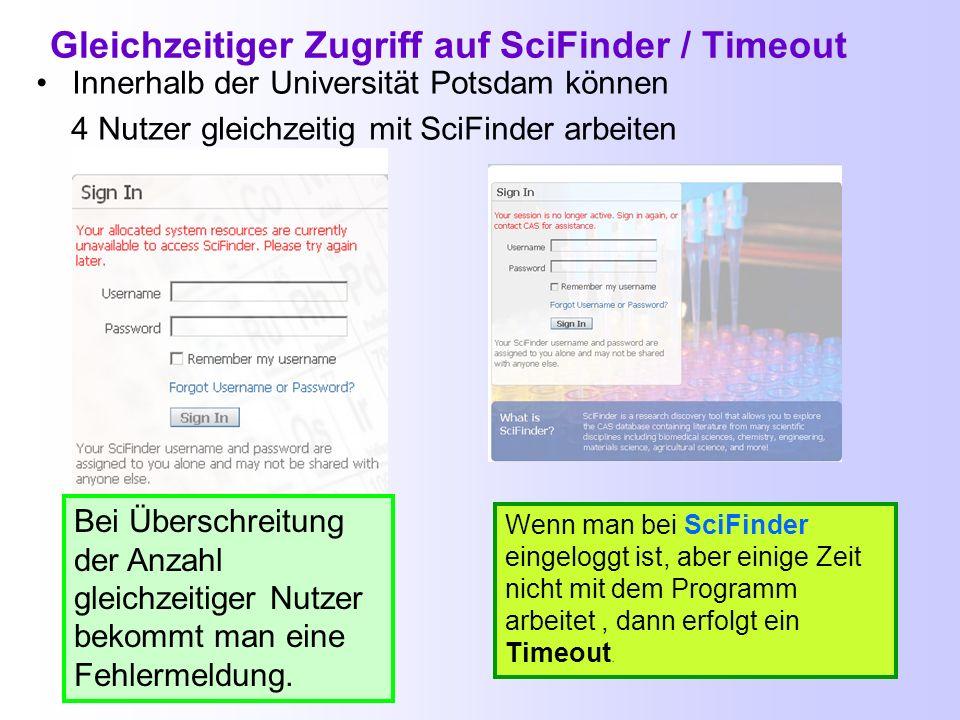 Gleichzeitiger Zugriff auf SciFinder / Timeout