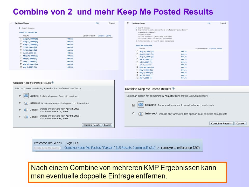 Combine von 2 und mehr Keep Me Posted Results