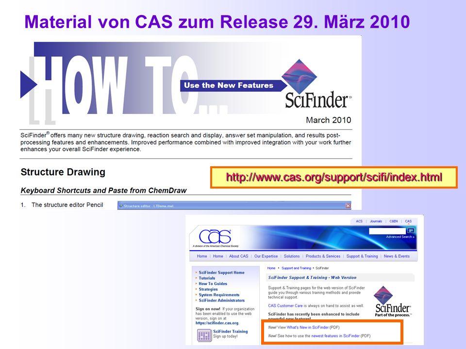 Material von CAS zum Release 29. März 2010