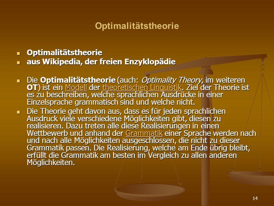 Optimalitätstheorie Optimalitätstheorie