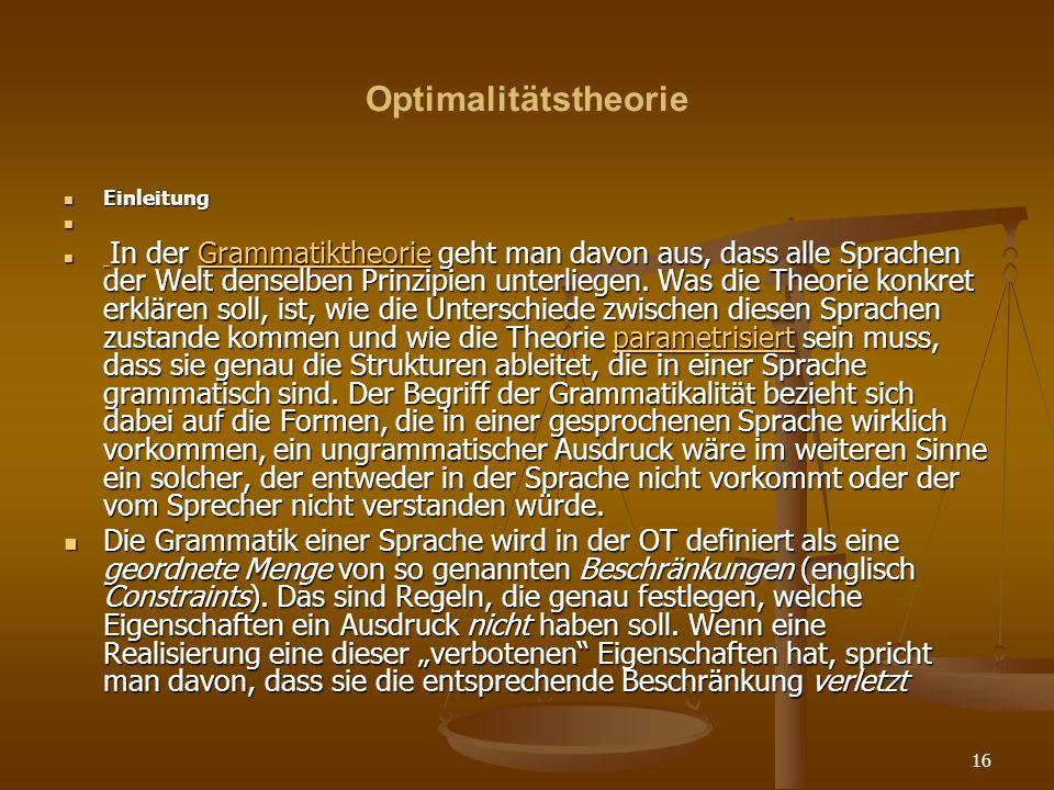 Optimalitätstheorie Einleitung.