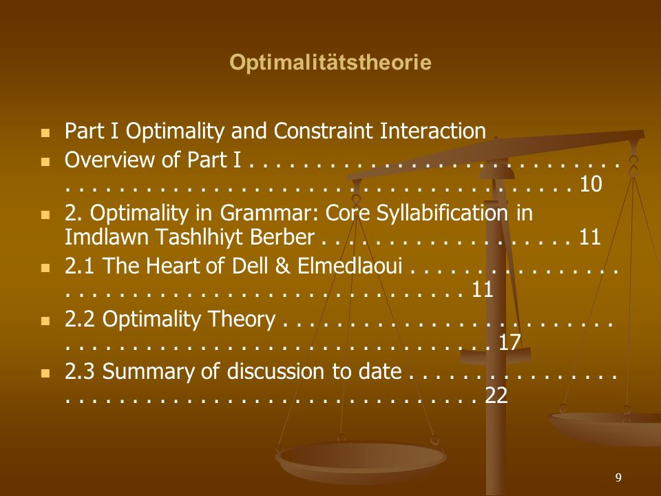 Optimalitätstheorie Part I Optimality and Constraint Interaction.