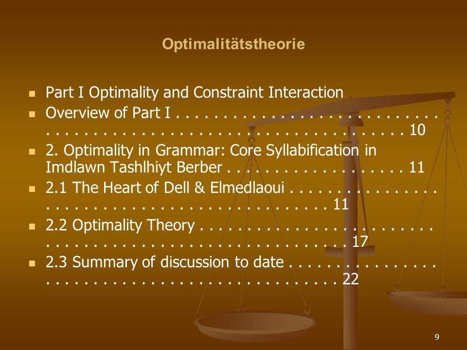 OptimalitätstheoriePart I Optimality and Constraint Interaction.
