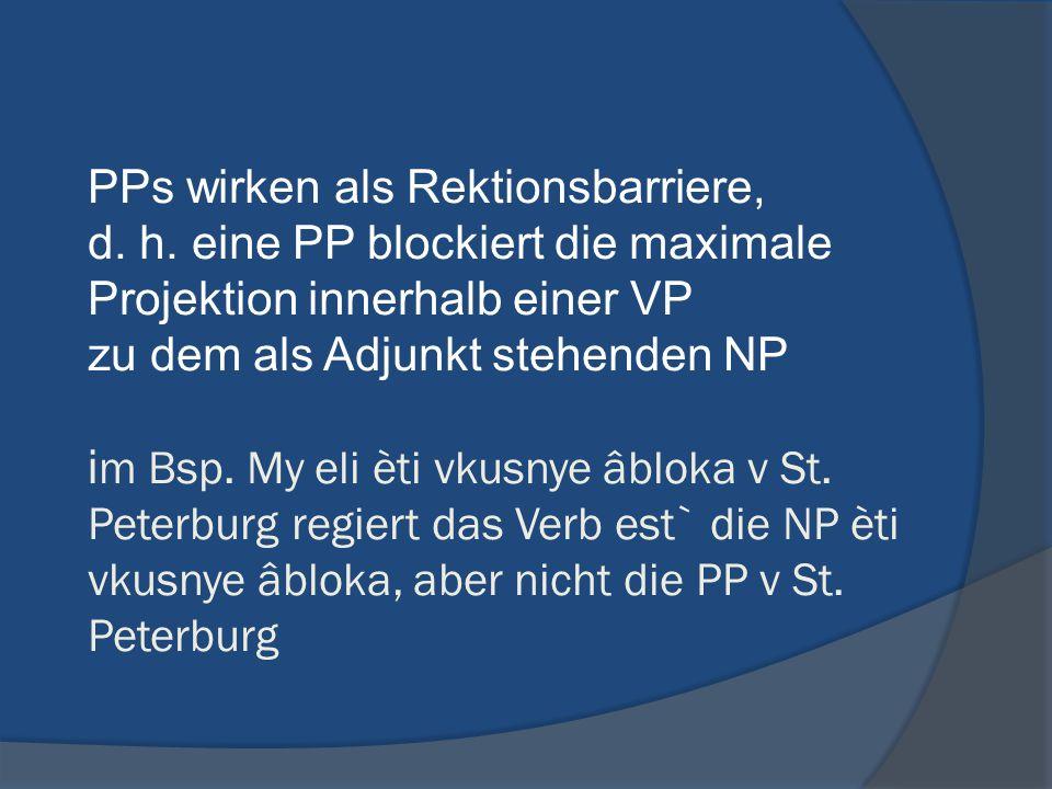 PPs wirken als Rektionsbarriere, d. h