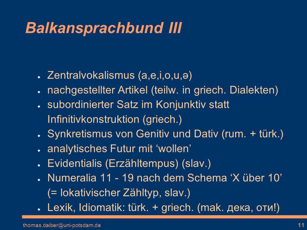 Balkansprachbund III Zentralvokalismus (a,e,i,o,u,ə)