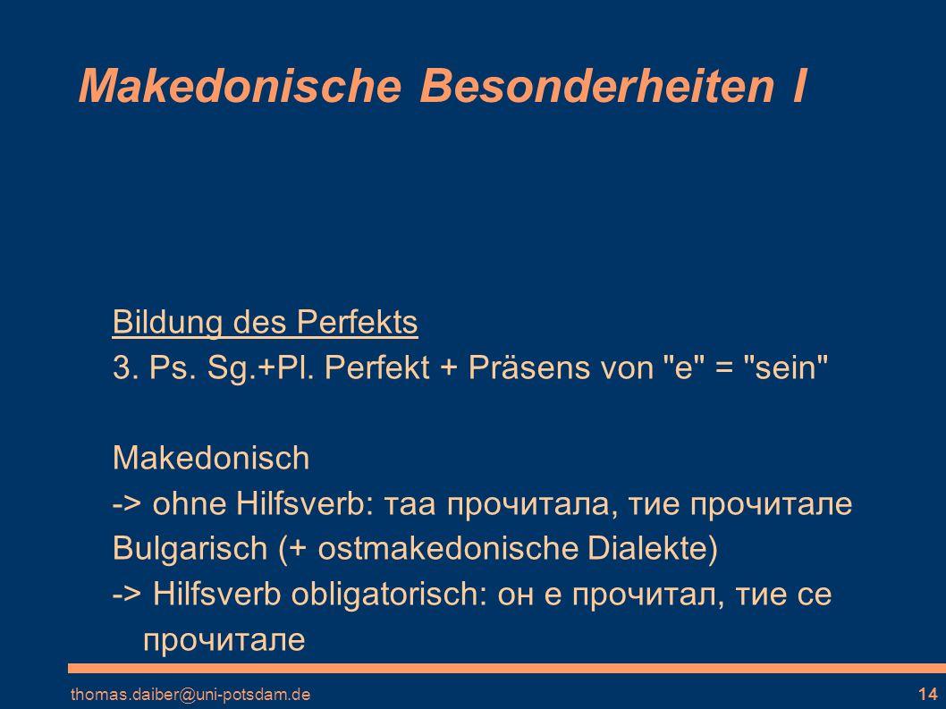 Makedonische Besonderheiten I