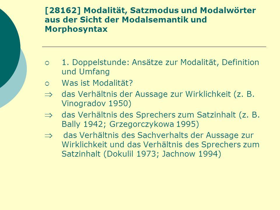 1. Doppelstunde: Ansätze zur Modalität, Definition und Umfang