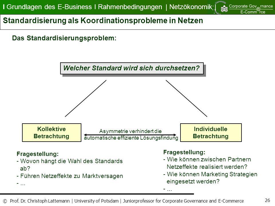 Standardisierung als Koordinationsprobleme in Netzen